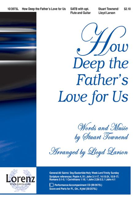 How Deep The Father\'s Love For Us Sheet Music By Stuart Townend ...