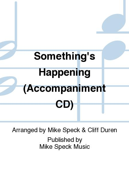 Something's Happening (Accompaniment CD)