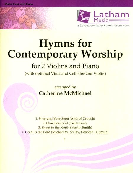 Hymns for Contemporary Worship for 2 Violins and Piano