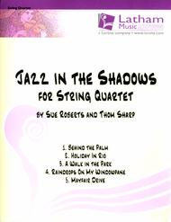 Jazz in the Shadows for String Quartet