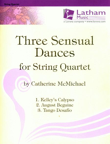 Three Sensual Dances for String Quartet