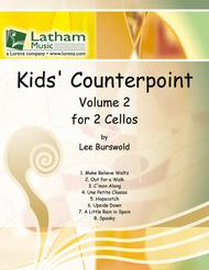 Kids' Counterpoint: Volume 2 for 2 Cellos