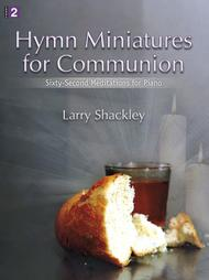Hymn Miniatures for Communion