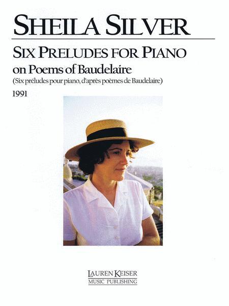 Six preludes pour piano, d'apres poemes de Baudelaire