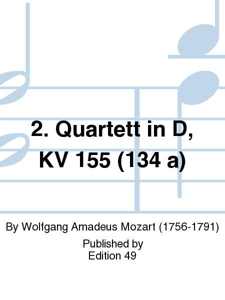 2. Quartett in D, KV 155 (134 a)