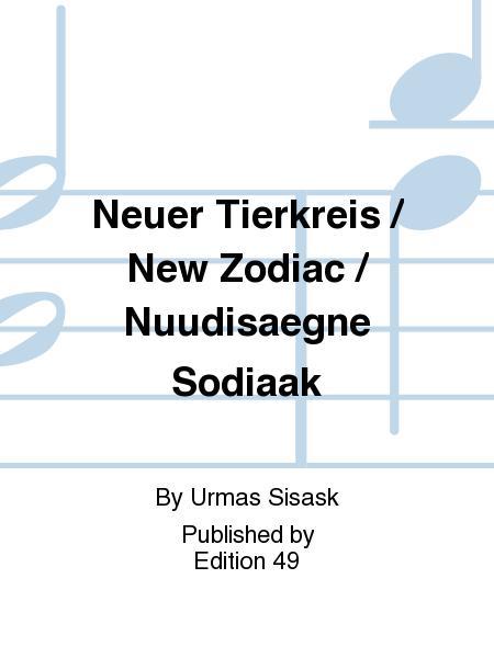 Neuer Tierkreis / New Zodiac / Nuudisaegne Sodiaak