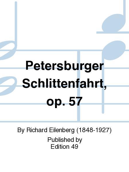 Petersburger Schlittenfahrt, op. 57