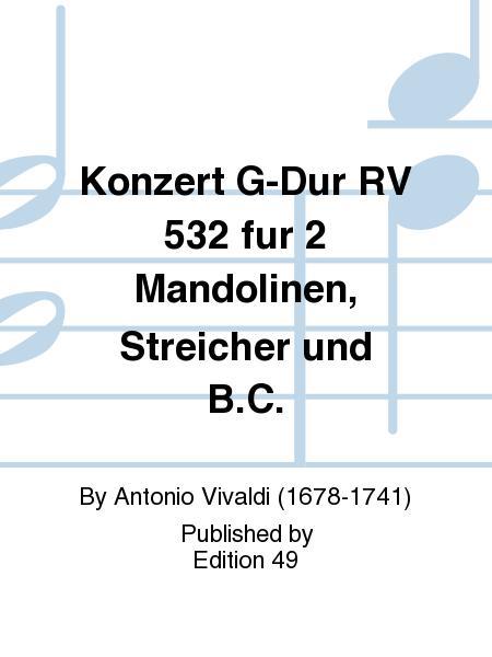 Konzert G-Dur RV 532 fur 2 Mandolinen, Streicher und B.C.