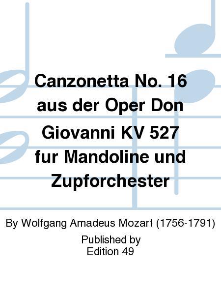 Canzonetta No. 16 aus der Oper Don Giovanni KV 527 fur Mandoline und Zupforchester
