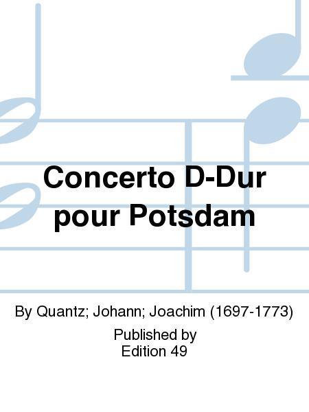 Concerto D-Dur pour Potsdam