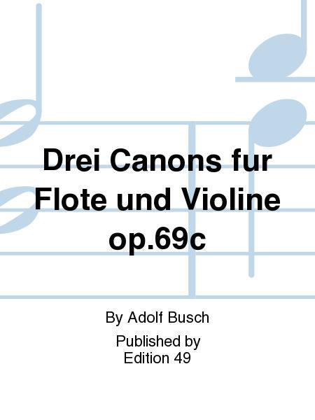 Drei Canons fur Flote und Violine op.69c