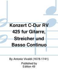 Konzert C-Dur RV 425 fur Gitarre, Streicher und Basso Continuo