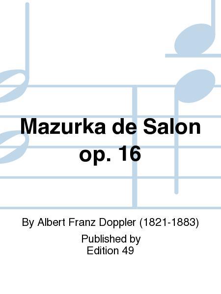Mazurka de Salon op. 16