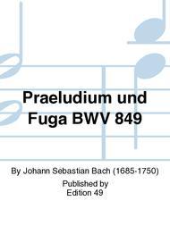 Praeludium und Fuga BWV 849
