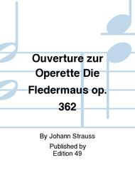 Ouverture zur Operette Die Fledermaus op. 362