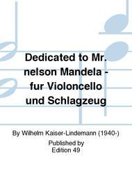 Dedicated to Mr. nelson Mandela - fur Violoncello und Schlagzeug
