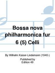 Bossa nova philharmonica fur 6 (5) Celli