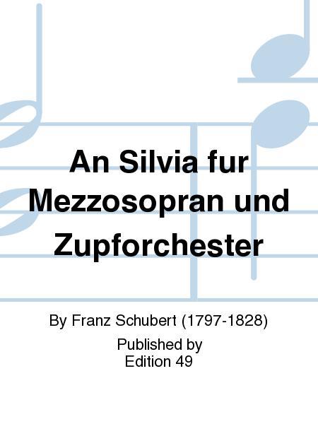 An Silvia fur Mezzosopran und Zupforchester