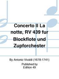 Concerto II La notte, RV 439 fur Blockflote und Zupforchester