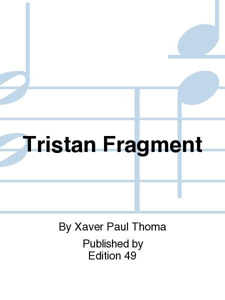 Tristan Fragment