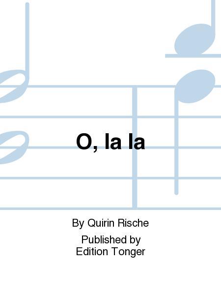 O, la la