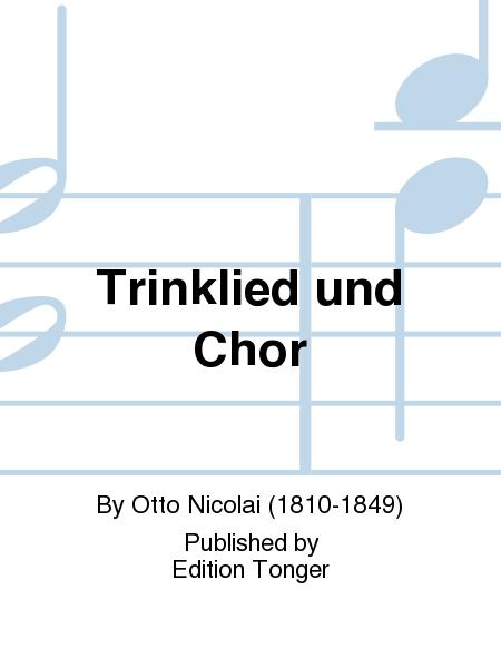 Trinklied und Chor