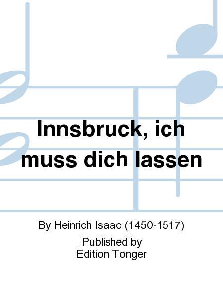 Innsbruck, ich muss dich lassen