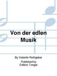 Von der edlen Musik