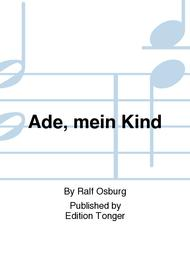 Ade, mein Kind