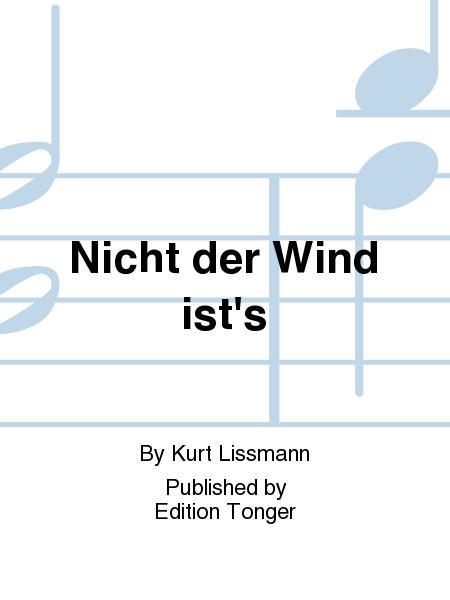 Nicht der Wind ist's