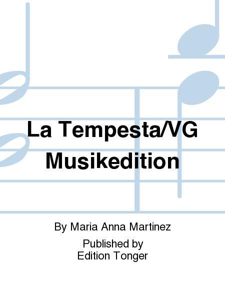 La Tempesta/VG Musikedition