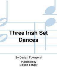 Three Irish Set Dances