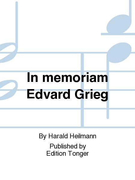 In memoriam Edvard Grieg