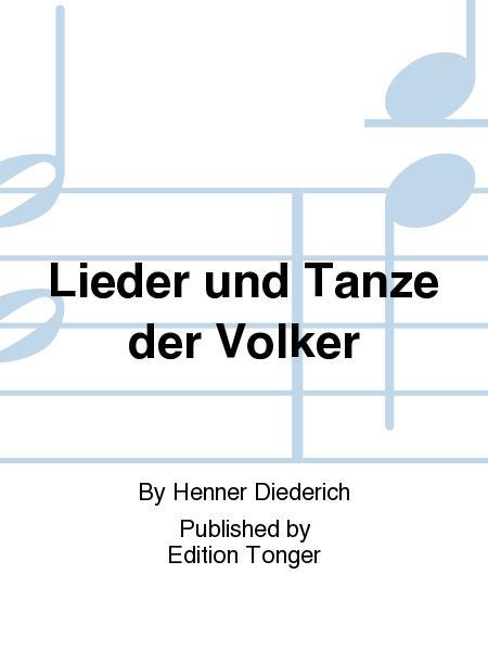 Lieder und Tanze der Volker