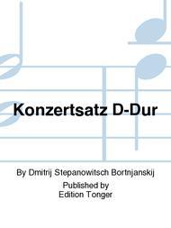 Konzertsatz D-Dur