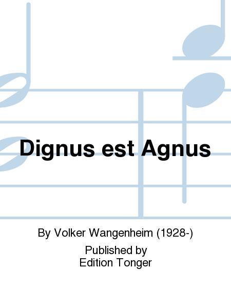 Dignus est Agnus