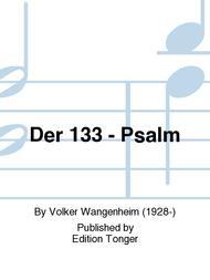 Der 133 - Psalm