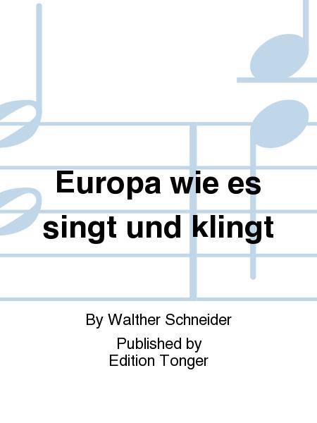 Europa wie es singt und klingt