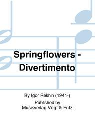 Springflowers - Divertimento