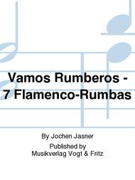 Vamos Rumberos - 7 Flamenco-Rumbas