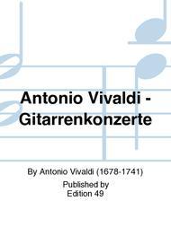 Antonio Vivaldi - Gitarrenkonzerte