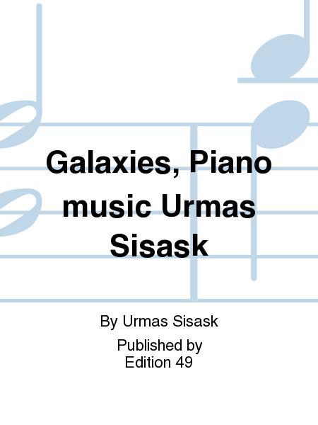 Galaxies, Piano music Urmas Sisask