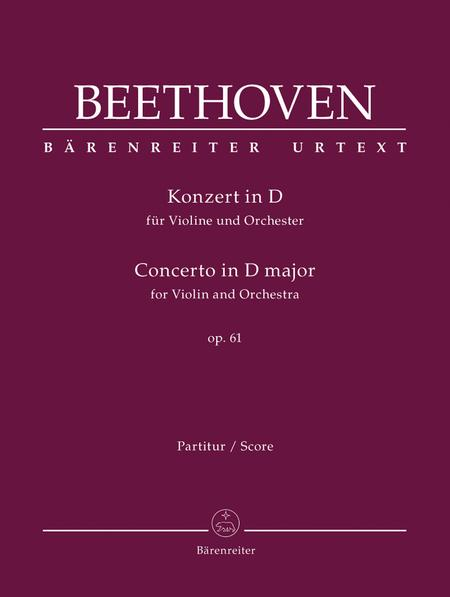 Concerto for Violin and Orchestra D major, Op. 61