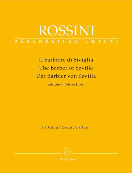 Il barbiere di Siviglia (Der Barbier von Sevilla). Sinfonia (Ouverture)