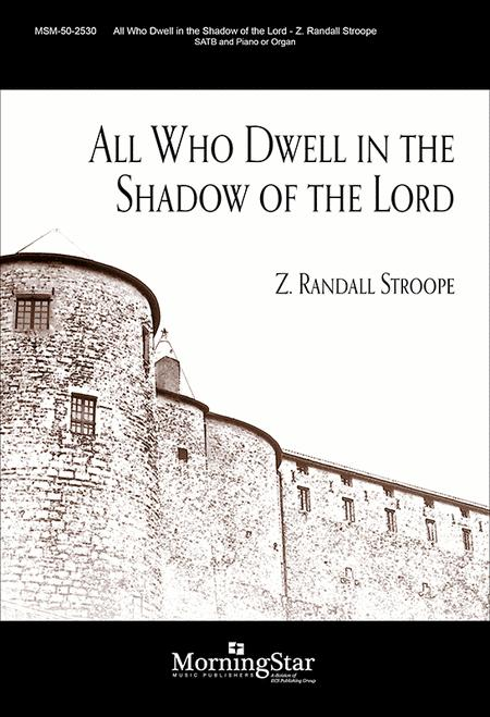 All Who Dwell in the Shadow of the Lord (Choral Score)