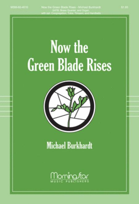Now the Green Blade Rises (Choral Score)