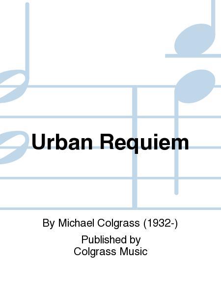 Urban Requiem