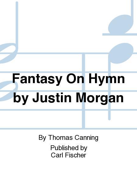 Fantasy On Hymn By Justin Morgan