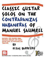 Classic Guitar Solos On The Contradanzas Habaneras