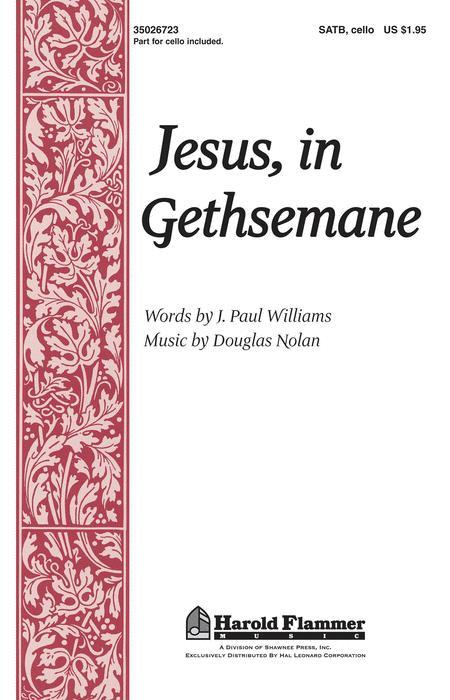 Jesus, in Gethsemane